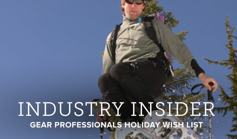 What Do Gear Professionals Want This Holiday Season?